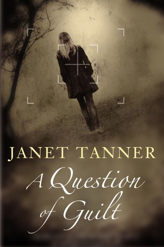 A Question of Guilt By Janet Tanner