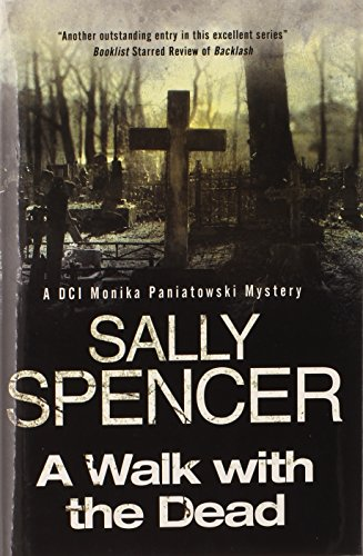 A Walk with the Dead By Sally Spencer