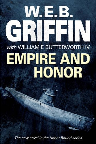Empire and Honor By Web Griffin