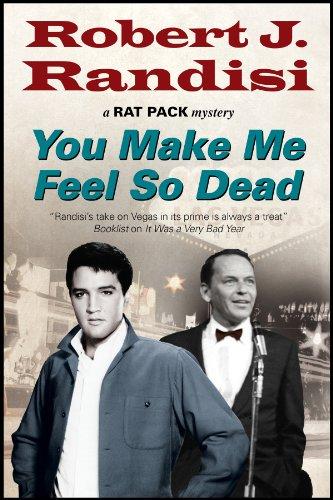 You Make Me Feel So Dead By Robert J. Randisi