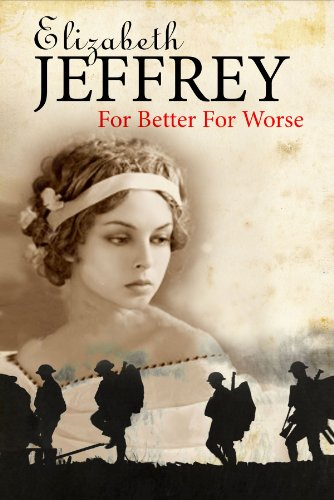 For Better, For Worse By Elizabeth Jeffrey