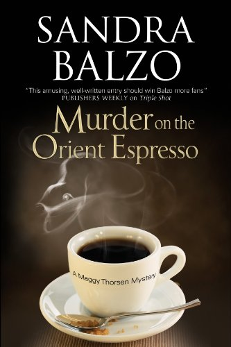 Murder on the Orient Espresso By Sandra Balzo