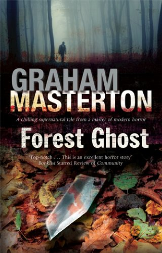 Forest Ghost - a Novel of Horror and Suicide in America and Poland By Graham Masterton