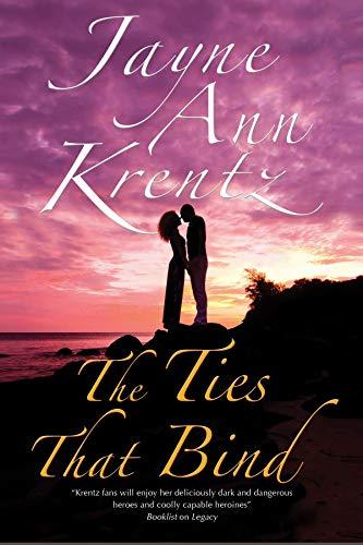 The Ties That Bind: a Californian Romance By Jayne Ann Krentz
