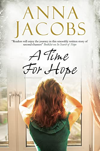 A Time for Hope: A Contemporary Romantic Suspense By Anna Jacobs