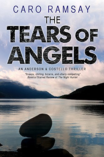 The Tears of Angels By Caro Ramsay