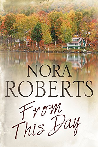 From This Day By Nora Roberts