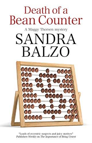 Death of a Bean Counter By Sandra Balzo