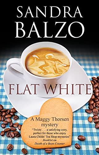 Flat White By Sandra Balzo