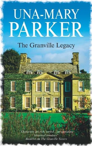 The Granville Legacy By Una-Mary Parker