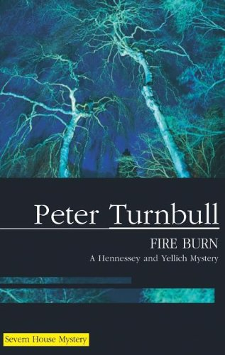Fire Burn By Peter Turnbull