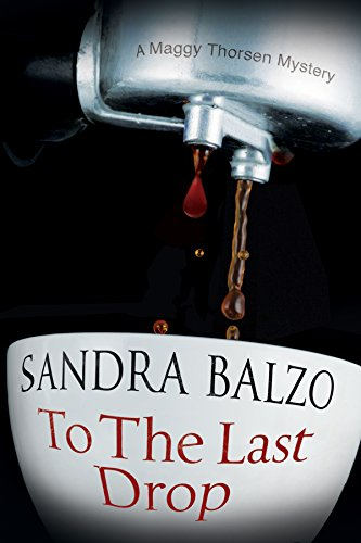 To the Last Drop By Sandra Balzo