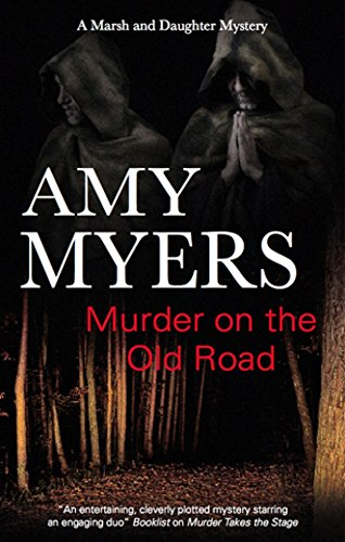 Murder on the Old Road By Amy Myers