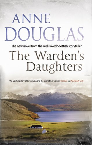The Warden's Daughters By Anne Douglas