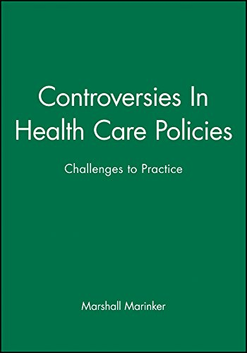 Controversies In Health Care Policies By Marshall Marinker