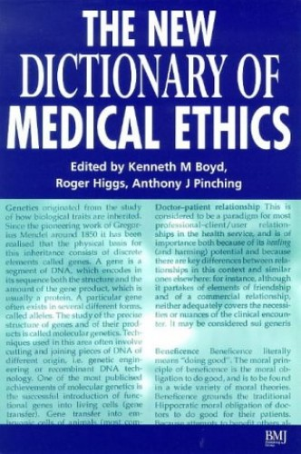 The New Dictionary of Medical Ethics By Kenneth M. Boyd