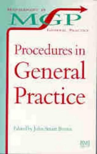 Procedures in General Practice By John Brown