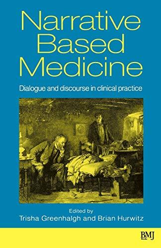 Narrative Based Medicine By Edited by Trisha Greenhalgh