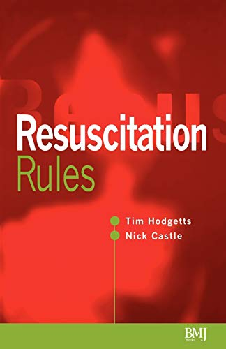 Resuscitation Rules By Timothy J. Hodgetts