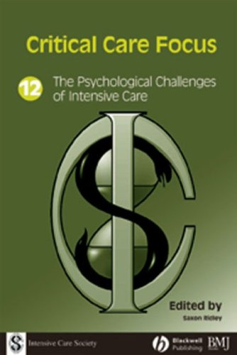 The Psychological Challenges of Intensive Care (Critical Care Focus) Edited by Saxon Ridley
