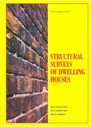 Structural Surveys of Dwelling Houses By Ian Alexander Melville