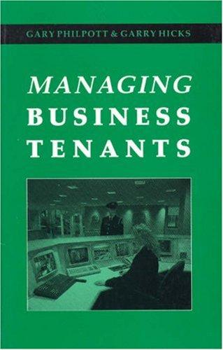 Managing Business Tenants By Gary Philpott