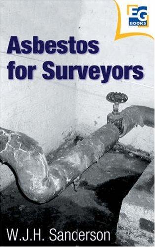 Asbestos for Surveyors By Bill Sanderson