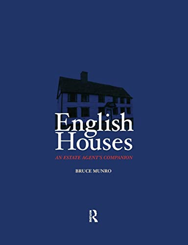 English Houses: An Estate Agent's Companion By Bruce Munro