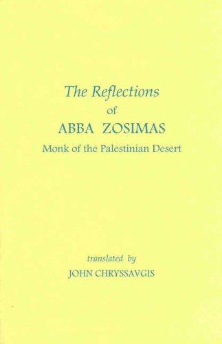 The Reflections of Abba Zosimas By Abba Zosimas