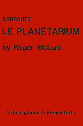 "Sarraute: ""Le Planetarium"" by Roger McLure"