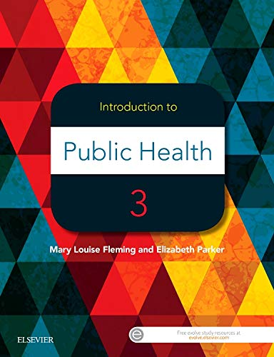 Introduction to Public Health By Mary Louise Fleming, PhD, MA, BEd, Dip Teach