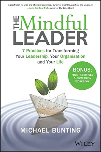 The Mindful Leader By Michael Bunting