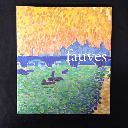 The Fauves By Judi Freeman