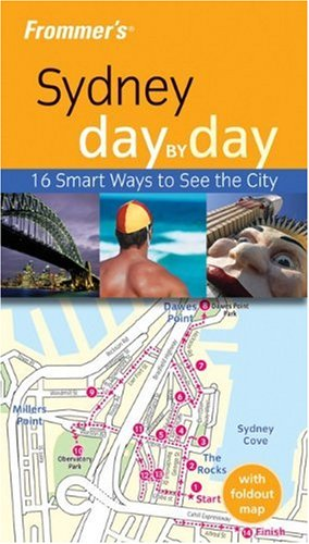 Frommer's Sydney Day by Day By Lee Atkinson