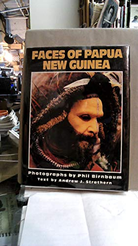 Faces of Papua New Guinea By Andrew Strathern