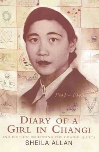Diary of a Girl in Changi, 1941-45 von Sheila Allan