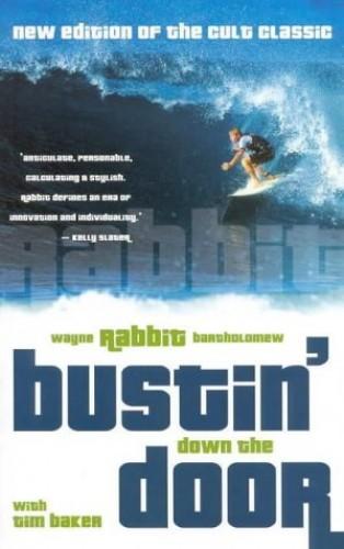 Bustin' Down the Door By Wayne Bartholomew