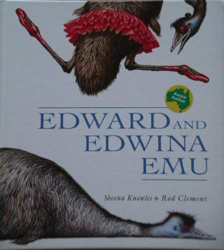 Edward and Edwina Emu By Rod Clement