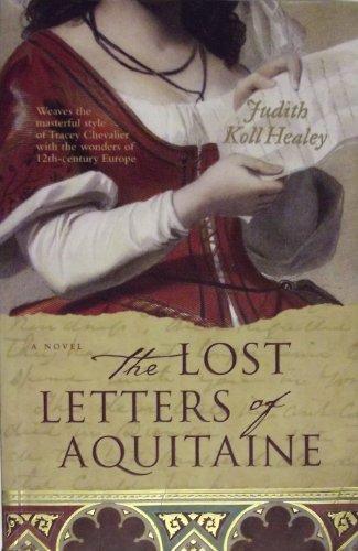 Lost Letters of Aquitane By Judith Koll Healey