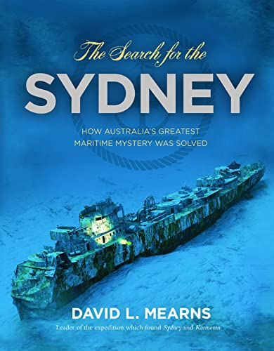 The Search for the Sydney By David L. Mearns