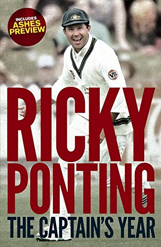 The Captain's Year By Ricky Ponting