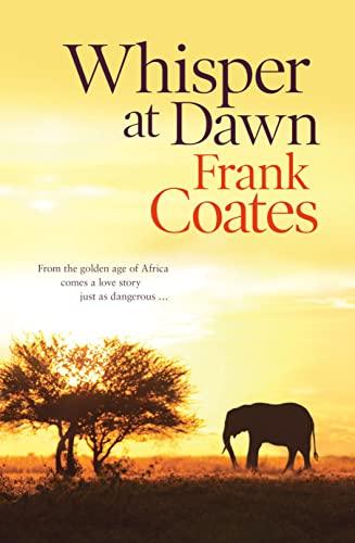 Whisper at Dawn By Frank Coates