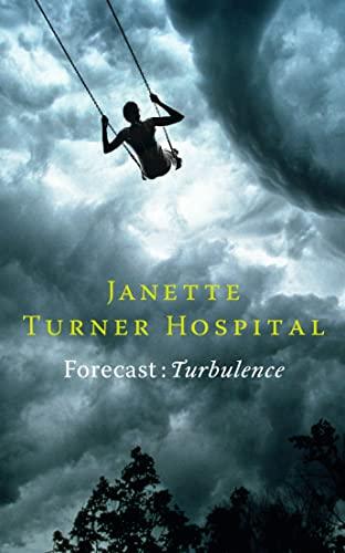 Forecast By Janette Turner Hospital