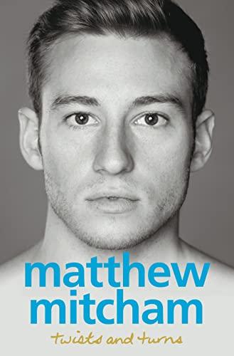 Twists and Turns By Matthew Mitcham