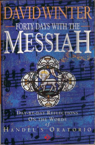 Forty Days with the Messiah By David Winter