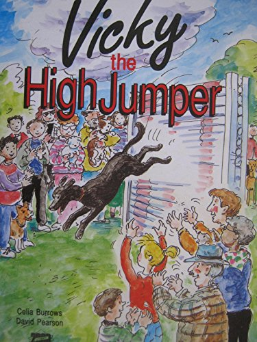 Vicky the High Jumper By Celia Burrows