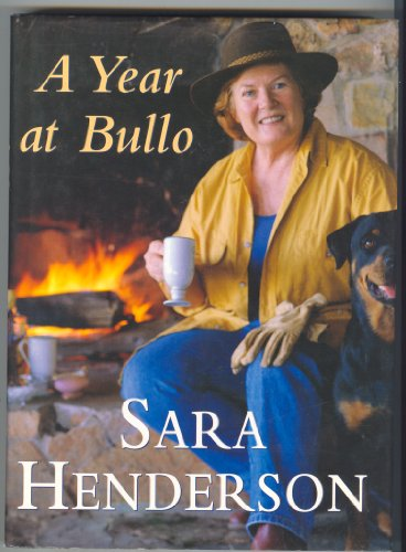 A Year at Bullo by Henderson Sara 0732909023 The Cheap Fast Free Post