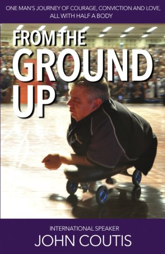 From the Ground up By John Coutis