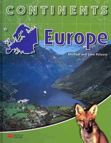 Continents: Europe By Michael & Jane Pelusey