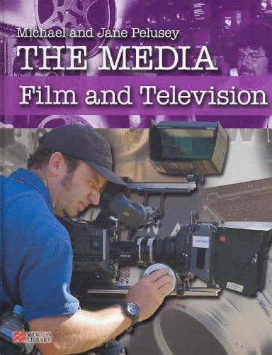 The Media: Film and Television By Michael Pelusey